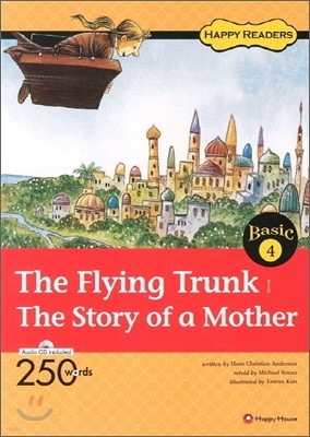 The Flying Trunk The Story of a Mother