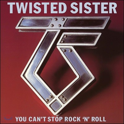 Twisted Sister (트위스티드 시스터) - You Can't Stop Rock 'N' Roll