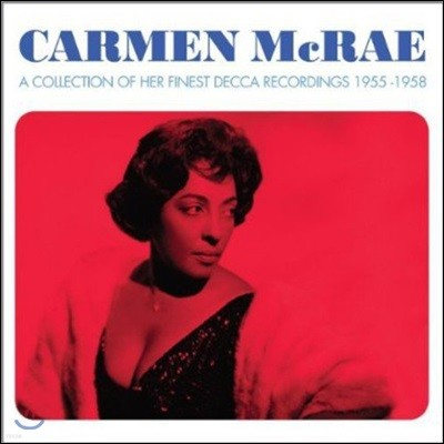 Carmen McRae (카멘 맥레) - A Collection of Her Finest Decca Recordings