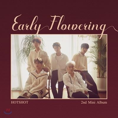 핫샷 (HOTSHOT) - 미니앨범 2집 : Early Flowering