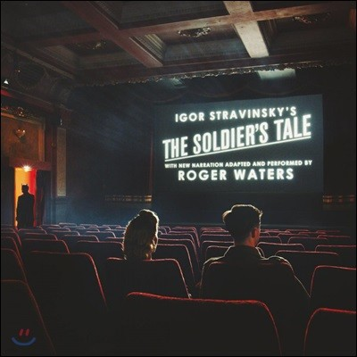 Roger Waters 스트라빈스키: 병사의 이야기 (Stravinsky: The Soldier's Tale) [2LP]