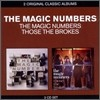 Magic Numbers - Classic Albums: Magic Numbers + Those The Brokes