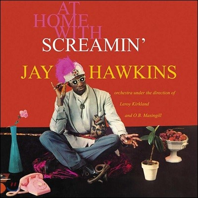 Screamin Jay Hawkins (스크리밍 제이 호킨스) - At Home With Screamin' Jay Hawkins [Limited Edition LP]