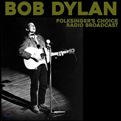 Bob Dylan (밥 딜런) - Folksinger's Choice Radio Broadcast [Limited Edition LP]