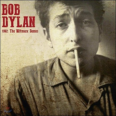 Bob Dylan (밥 딜런) - 1962 : The Witmark Demos [Limited Edition LP]
