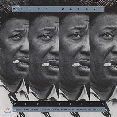 Muddy Waters (머디 워터스) - Portraits [LP]
