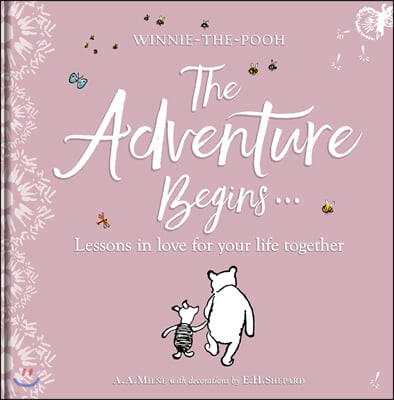 Winnie-the Pooh: The Adventure Begins ... Lessons in Love for your Life Together