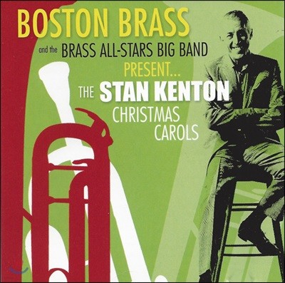 Boston Brass (보스턴 브라스) - Stan Kenton Christmas Carols