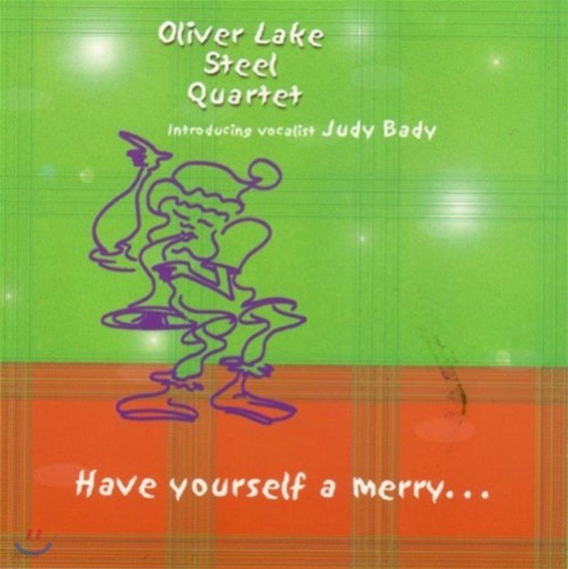 Oliver Lake Steel Quartet (올리버 레이크 스틸 쿼텟) - Have Yourself A Merry