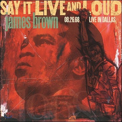 James Brown (제임스 브라운) - Say It Live And Loud: Live In Dallas 08.26.68 [2LP]