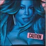 Mariah Carey (머라이어 캐리) - Caution