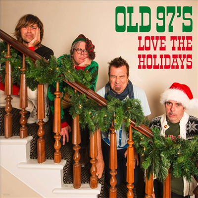 Old 97's - Love The Holidays (Digipak)