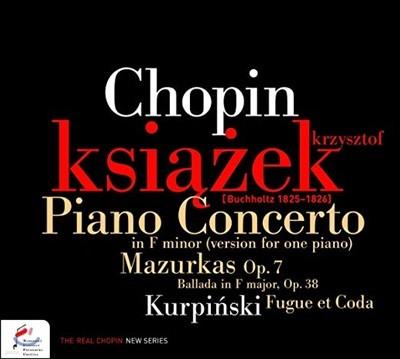 Krzysztof Ksiazek 쇼팽: 피아노 협주곡 2번(독주 판본), 네 곡의 마주르카 op.7 외 (Chopin: Piano Concerto in F minor version for one piano, Mazurkas Op. 7)