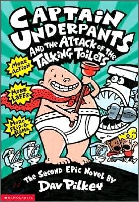 Captain Underpants #02 : Captain Underpants and the Attack of the Talking Toilets