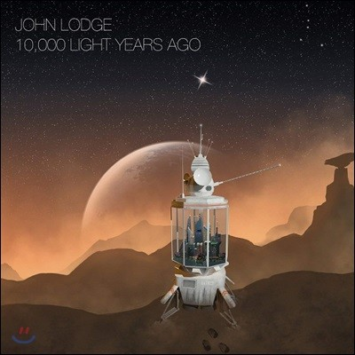 John Lodge (존 로지) - 10,000 Light Years Ago [CD+DVD]