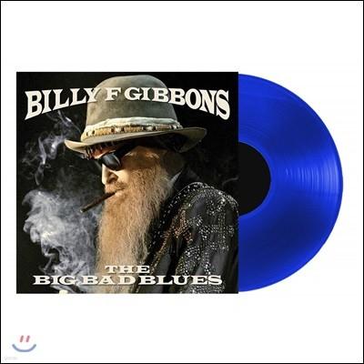 Billy F Gibbons (빌리 기번스) - The Big Bad Blues [반투명 블루 컬러 LP]