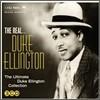 Duke Ellington - The Ultimate Duke Ellington Collection: The Real... Duke Ellington