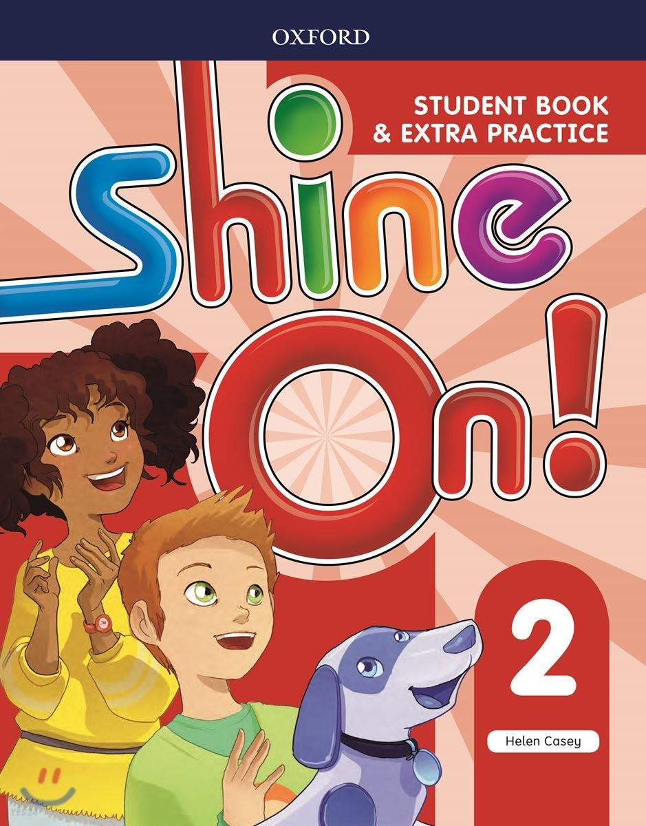 Shine On! 2 (Student Book)