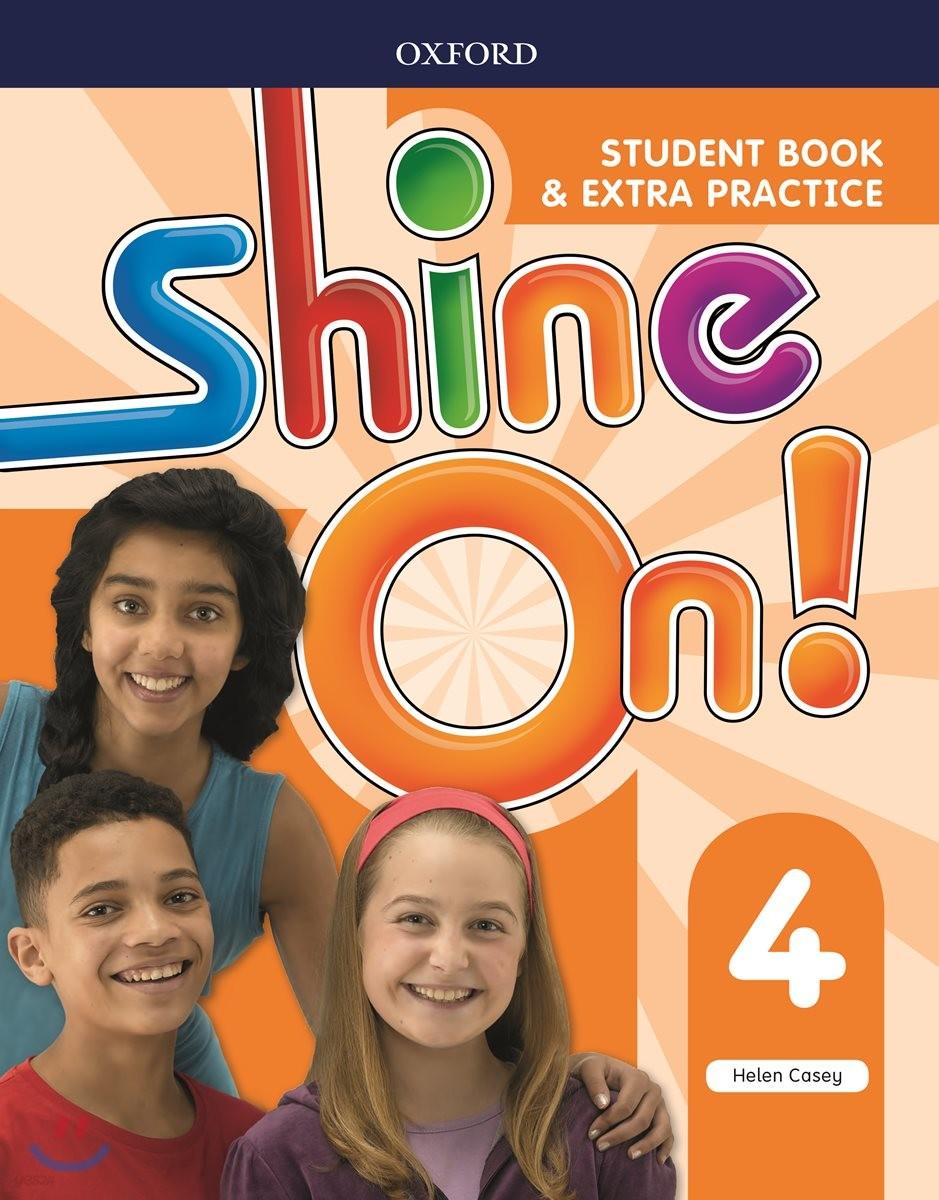 Shine On! 4 (Student Book)
