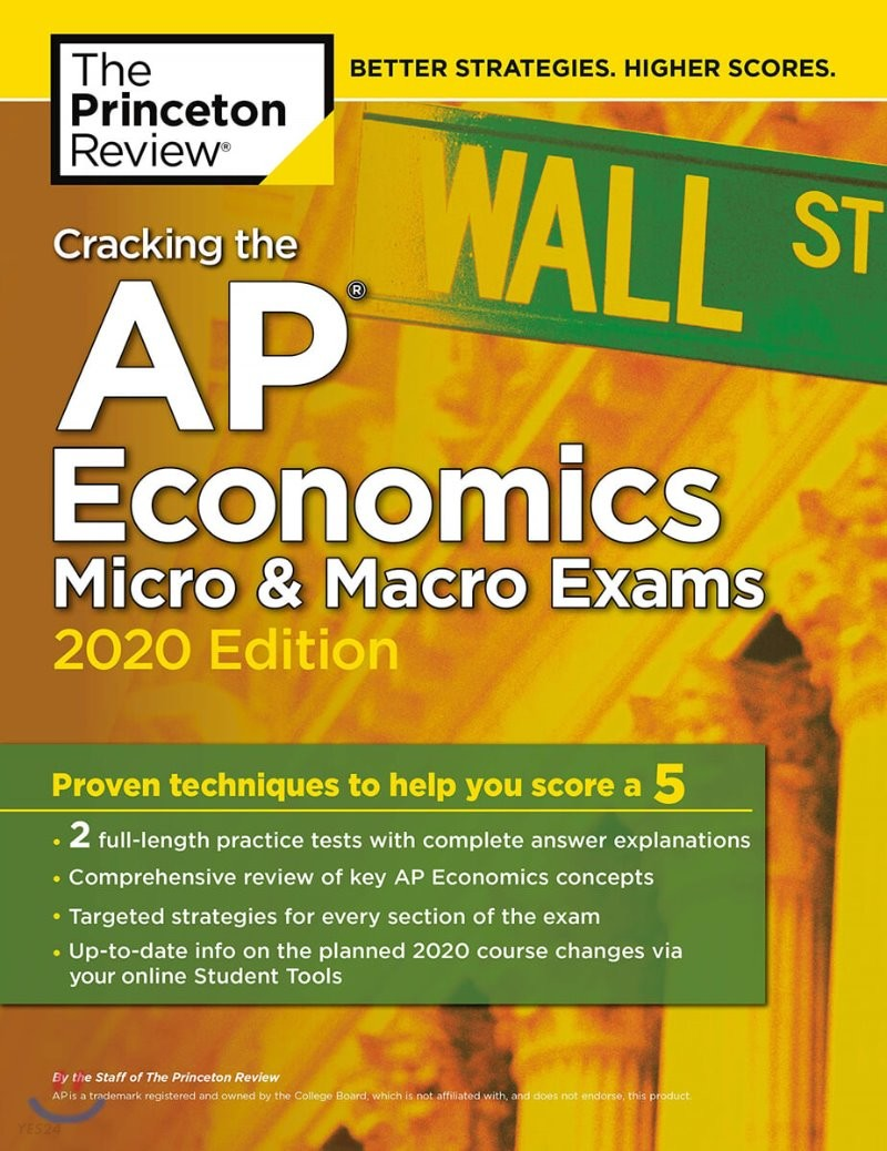 Cracking the AP Economics Micro & Macro Exams, 2020 Edition: Practice Tests & Proven Techniques to Help You Score a 5