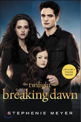 The Twilight #4 : Breaking Dawn