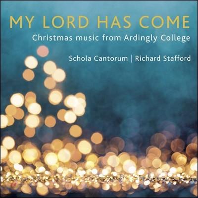 Ardingly College Schola Cantorum 영국 크리스마스 합창 음악집 (My Lord Has Come)