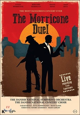 엔니오 모리꼬네 영화음악 콘서트 '가장 위험한 콘서트' (The Morricone Duel - The Most Dangerous Concert Ever)