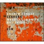 Andrew Cyrille / Bill Frisell / Wadada Leo Smith - Lebroba