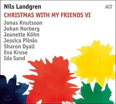 Nils Landgren (닐스 란드그렌) - Christmas With My Friends VI [LP]