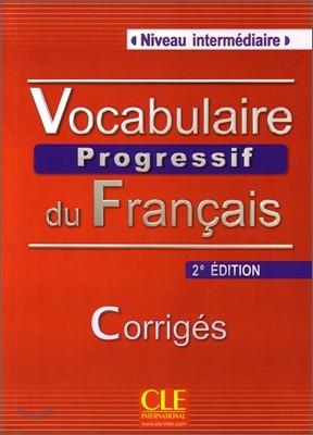 Vocabulaire progressif du francais intermediaire : Livret de corriges