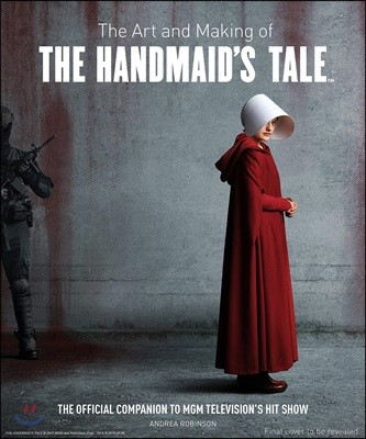 Art and Making of The Handmaid's Tale