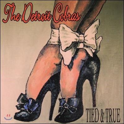 The Detroit Cobras (디트로이트 코브라스) - Tied & True [LP]