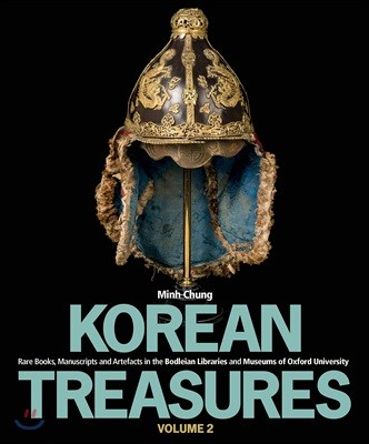 Korean Treasures Volume 2 : 보들리안 도서관과 옥스포드 대학교에서 발견된 한국의 보물 2