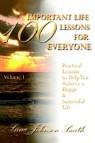 100 Important Life Lessons for Everyone: Practical Lessons to Help You Achieve a Happy & Successful