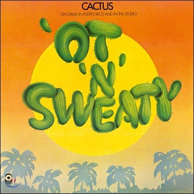 Cactus (칵투스) - 'Ot 'N' Sweaty [LP]