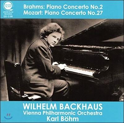 Wilhelm Backhaus 브람스: 피아노 협주곡 2번 / 모차르트: 피아노 협주곡 27번 (Brahms: Piano Concerto No. 2 / Mozart: Piano Concerto No. 27)
