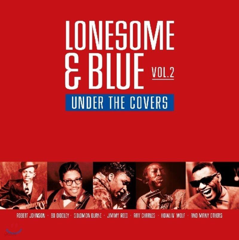 리듬 앤 블루스 모음집 - 론썸 블루 2집 (Lonesome & Blue Vol.2 - Under the Covers) [블루 컬러 LP]