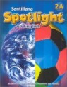 Santillana Spotlight on English 2A : Student Book + Audio CD