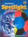 Santillana Spotlight on English 2B : Student Book + Audio CD