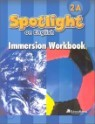 Santillana Spotlight on English 2A : Immersion Workbook