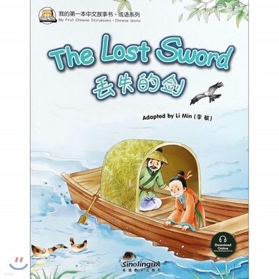 我的第一本中文故事?·成?系列 : ?失的? 아적제일본중문고사서·성어계열 : 주실적검 My First Chinese Storybooks·Chinese Idioms : The Lost Sword