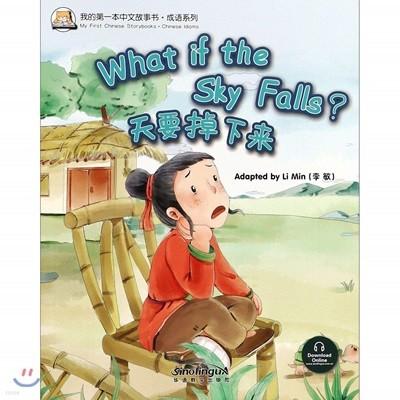 我的第一本中文故事?·成?系列 : 天要掉下? 아적제일본중문고사서·성어계열 : 천요도하래 My First Chinese Storybooks·Chinese Idioms : What if the Sky Falls?