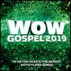 Various Artists - Wow Gospel 2019 (2CD)