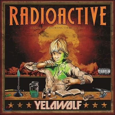 Yelawolf (옐라울프) - Radioactive [2LP]