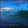 Papa Roach - Who Do You Trust ? (Digipack)