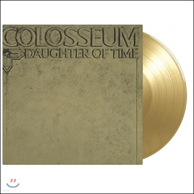 Colosseum (콜로세움) - Daughter Of Time [골드 컬러 LP]