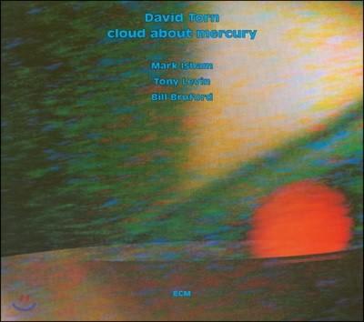 David Torn (데이빗 톤) - Cloud About Mercury