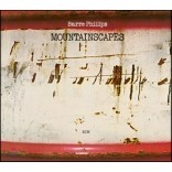 Barre Phillips (바레 필립스) - Mountainscapes