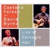Caetano Veloso & David Byrne - Live At Carnegie Hall