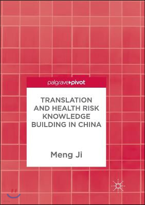Translation and Health Risk Knowledge Building in China